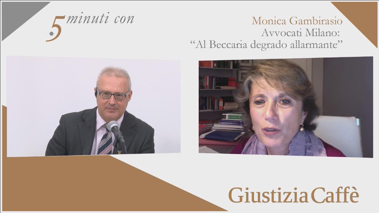 """Avvocati Milano: """"Al Beccaria degrado allarmante"""". Intervista a Monica Gambirasio, Presidente Camera Penale di Milano"""
