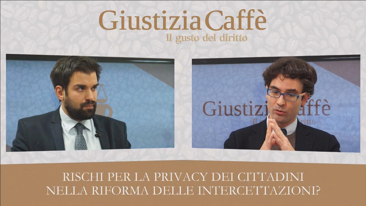 Rischi per la privacy dei cittadini nella riforma delle intercettazioni?