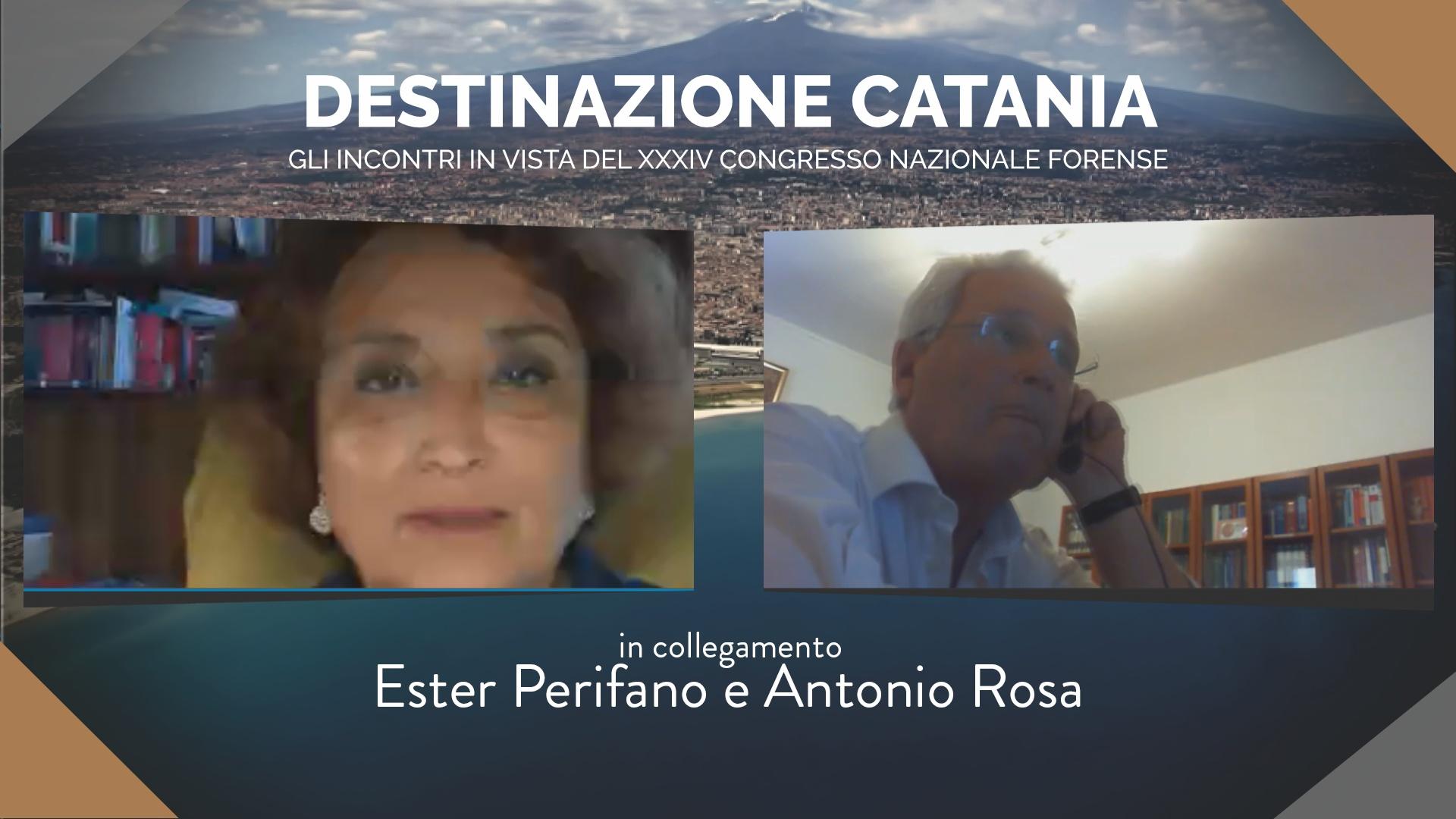 Destinazione Catania. Incontri in vista del XXIV Congresso Nazionale Forense. Ester Perifano e Antonio Rosa
