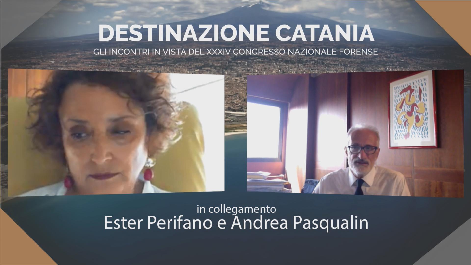 DESTINAZIONE CATANIA. INCONTRO IN VISTA DEL XXXIV CONGRESSO NAZIONALE FORENSE. ESTER PERIFANO E ANDREA PASQUALIN