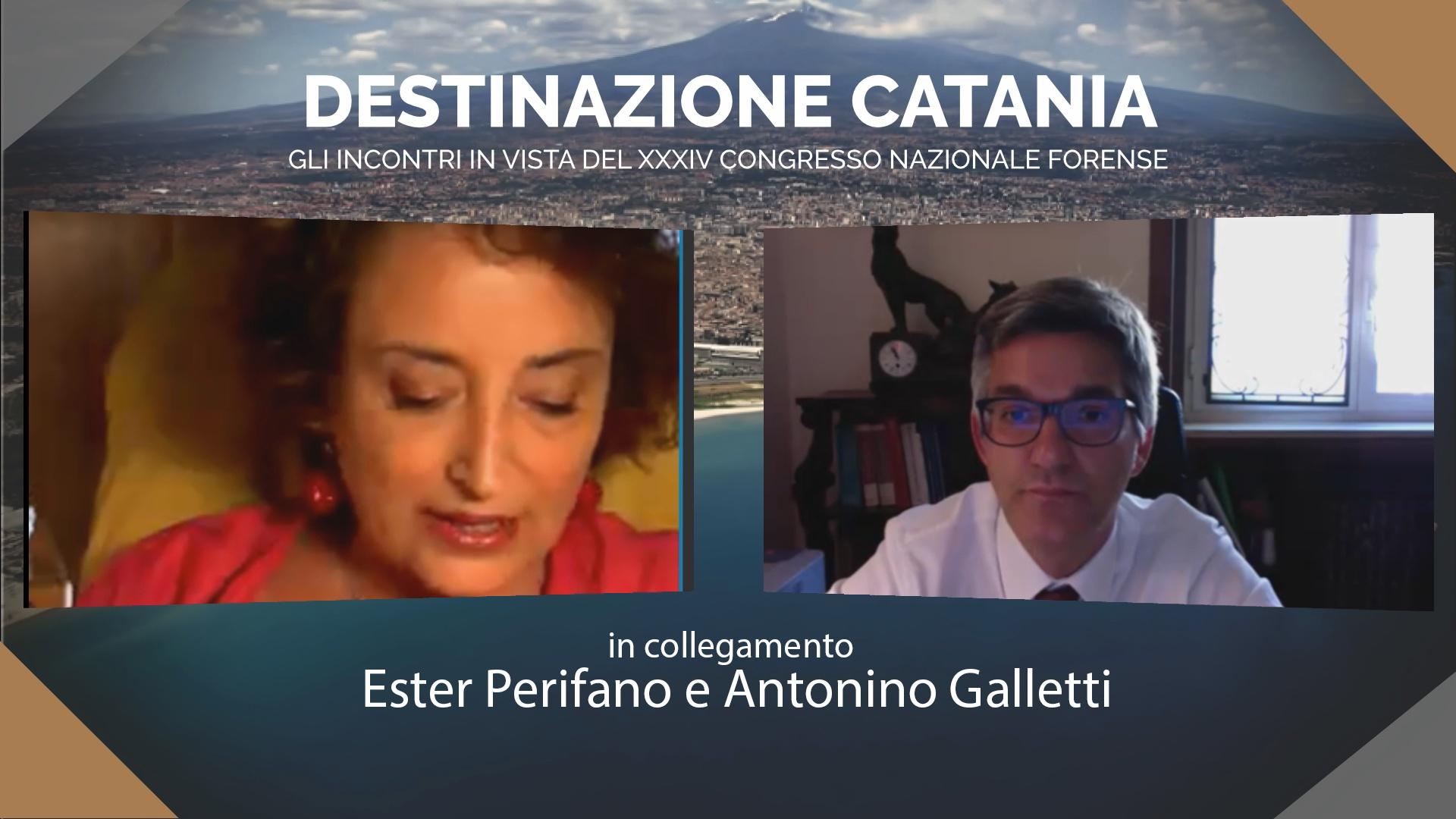 DESTINAZIONE CATANIA. INCONTRO IN VISTA DEL XXXIV CONGRESSO NAZIONALE FORENSE. ESTER PERIFANO E ANTONINO GALLETTI