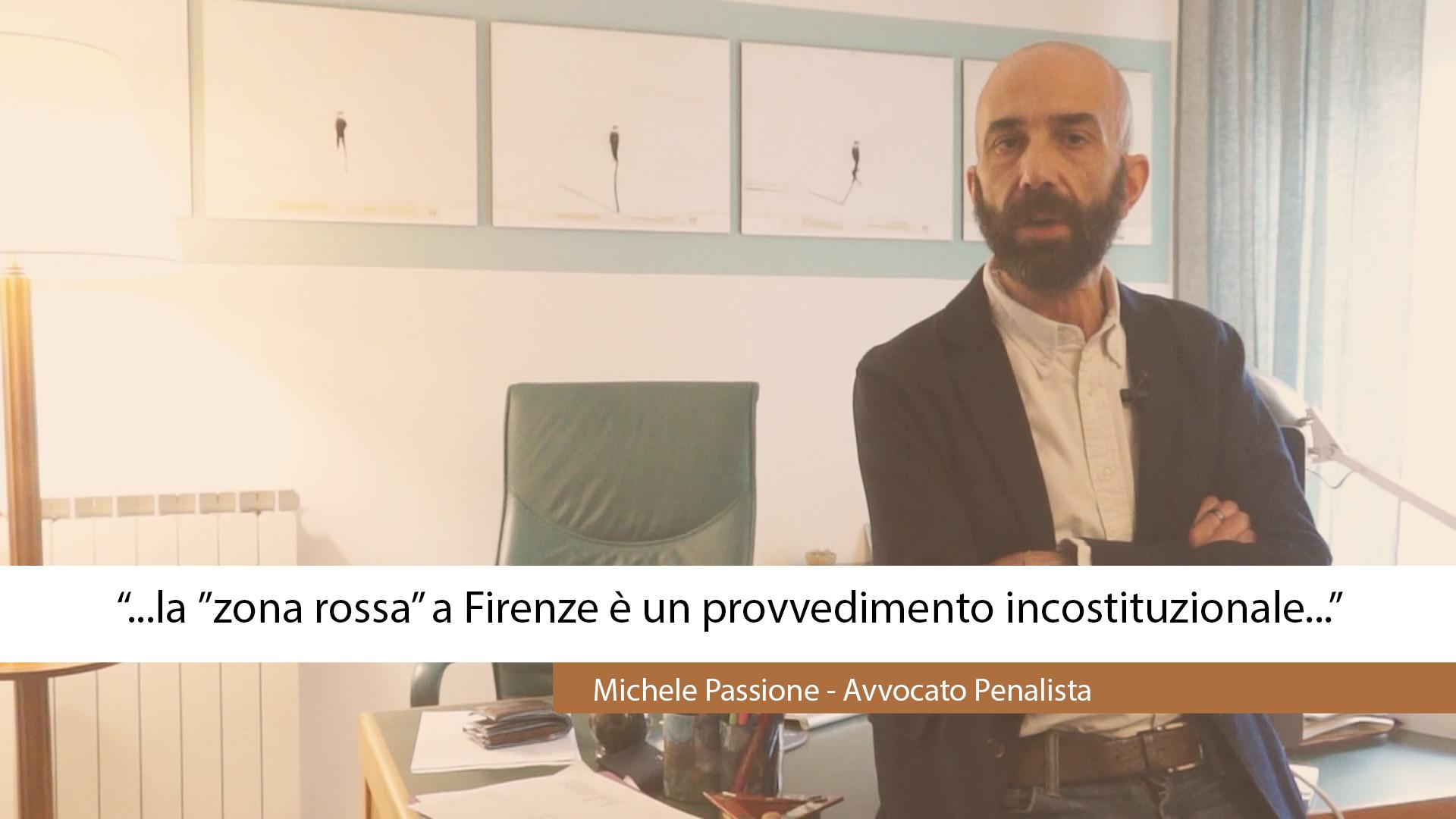 """""""ZONA ROSSA"""" A FIRENZE, INCOSTITUZIONALE?"""