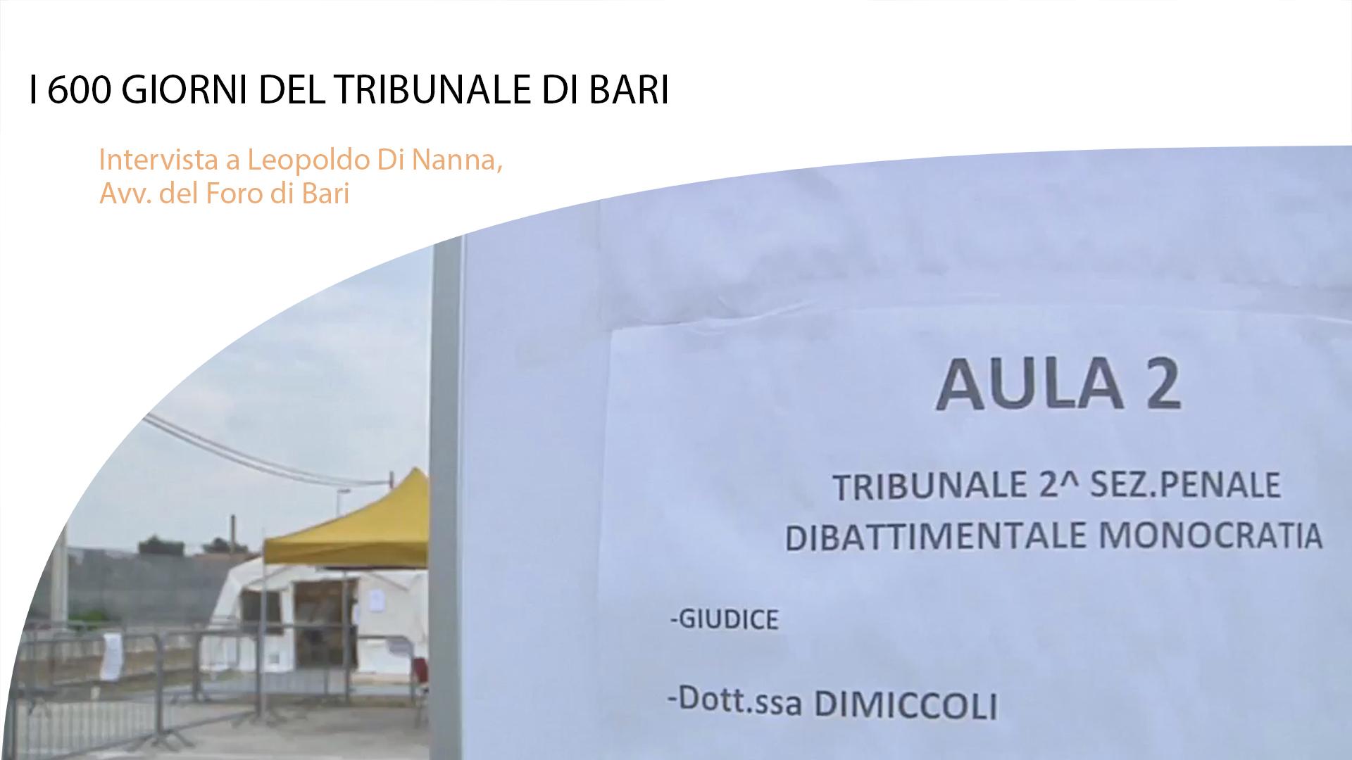 I 600 GIORNI DEL TRIBUNALE DI BARI