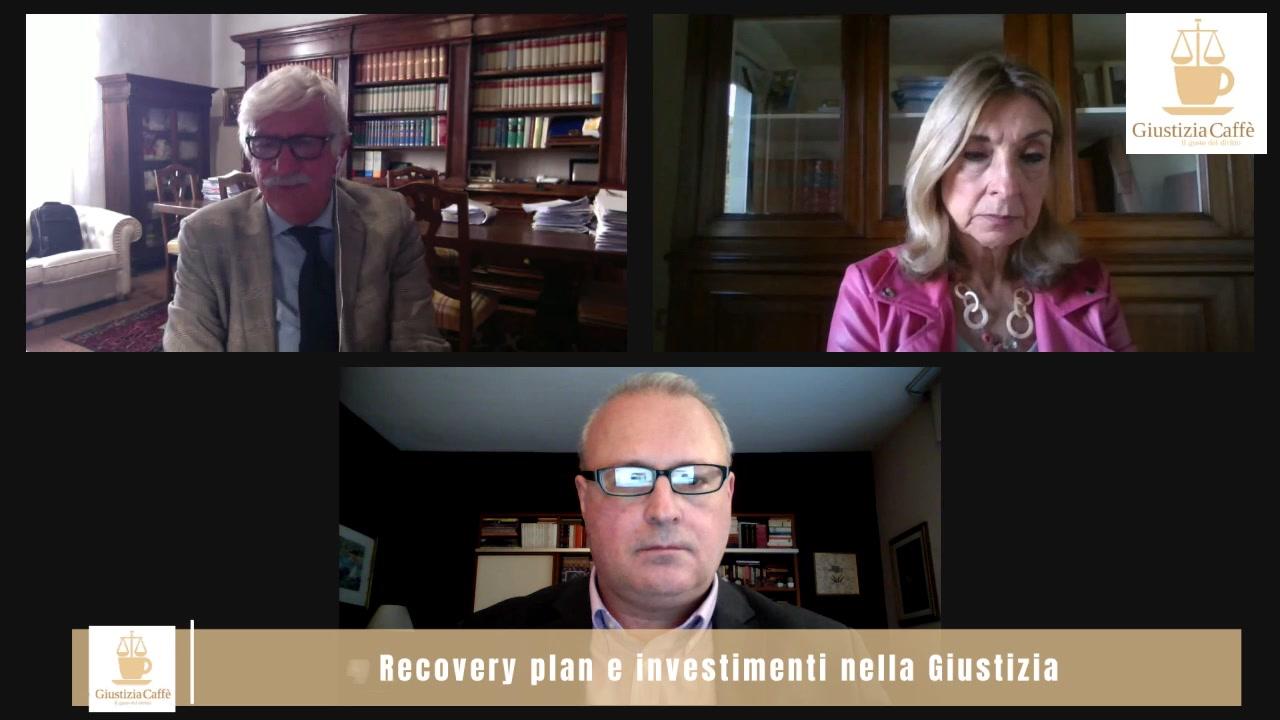 Recovery plan e investimenti nella Giustizia